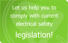 Let us help you comply with current electrical safety legislation for PAT Testing